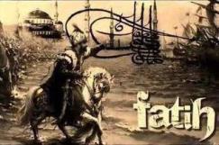 Fatih, the Conqueror