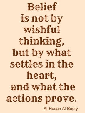belief-is-not-by-wishful-thinking-hasan-al-basri-quote